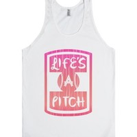 Life's A Pitch-Unisex White Tank