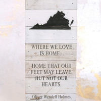 Where We Love Is Home Box Sign - Virginia