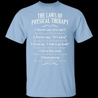 The Laws Of Physical Therapy T-Shirt