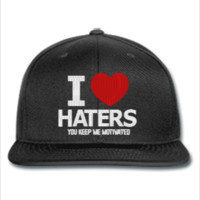 i love haters embroidery - Snapback Hat
