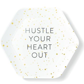 Hustle Your Heart Out Porcelain Tray