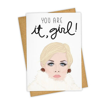 TAY HAM YOU ARE IT, GIRL! CARD