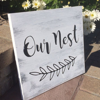 Our Nest Wood Sign, Distressed Wood Sign, Wall Decor, Wall Art, Wood Sign,  Wood Wall Art, Housewarming Gifts, Our Nest Wall Decor