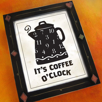 It?s Coffee O?Clock