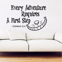 "Alice in Wonderland Wall Decal Vinyl Sticker Quotes ""Every Adventure Requires"" Wall Stickers Cheshire Cat Wall Art Decor"