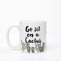 Go Sit on a Cactus Coffee Mug