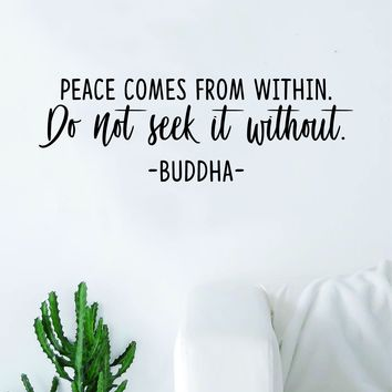 Buddha Peace Comes from Within v2 Quote Decal Sticker Wall Vinyl Art Decor Bedroom Living Room Namaste Yoga Mandala Om Meditate Zen Lotus Inspirational
