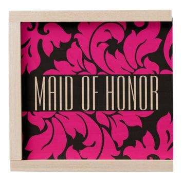 MAID OF HONOR WOODEN KEEPSAKE BOX