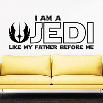 I Am a Jedi, Like My Father Before Me Wall Decal Quote Vinyl Sticker Star Wars Luke Skywalker Quotes Children Nursery Kids Boys Room Office Window Wall Vinyl Decal Stickers Bedroom Murals