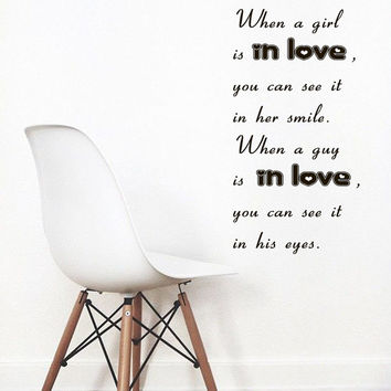 Wall Decals Quote When A Girl Is In Love You Can See It In Her Smile ... Home Vinyl Decal Sticker Kids Nursery Baby Room Decor kk4450
