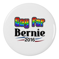 """Gay for Bernie 2.25"""" Round Pin Button"""
