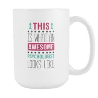 Psychologist coffee cup - Awesome Psychologist