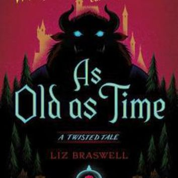 As Old as Time: Liz Braswell: 9781484707289: