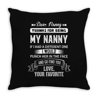 Dear Nanny, Love, Your Favorite Throw Pillow