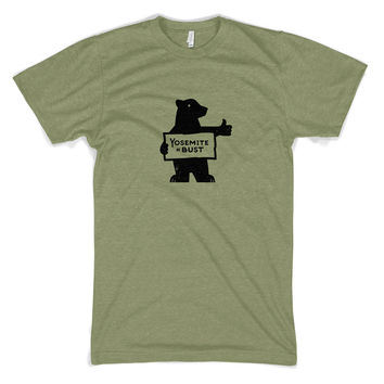 Yosemite Or Bust Cotton/Poly T-Shirt