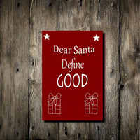 Sale Christmas poster print Santa define Good Christmas Quotes Christmas Typography Red White Christmas home decor Christmas paper prints
