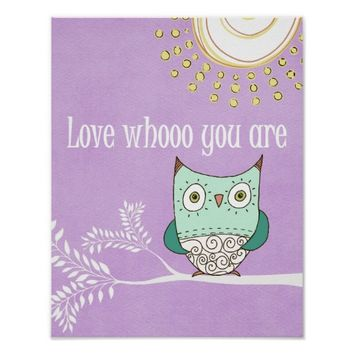Love Whooo You Are Quote with Owl Poster