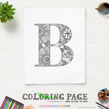 Coloring Page Printable Alphabet with Flower Motif Instant Download Digital Art Printable Coloring Pages Adult Anti Stress Art Therapy Zen