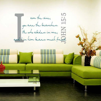 John 15:5 Quote Wall Vinyl Decal I am the vine Bible Scripture
