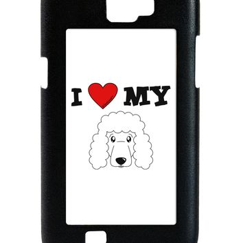 I Heart My - Cute Poodle Dog - White Galaxy Note 2 Case  by TooLoud