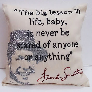 offwhite beige and silver pillow and cushion Frank Sinatra famous quotes cushion sparkle hats cushion inspiration silk cushion,modern pillow