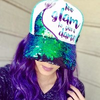 Too Glam To Give A Damn! (Hat)