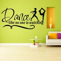 Wall decal decor decals sticker art vnyl design ballerina ballet dance like no one is watching plasty inscription phrase Bedroom (m1256)