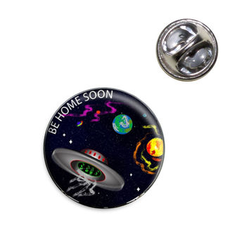 Flying Saucer UFO Planets Space Be Home Soon Lapel Pin