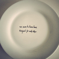 Pride and Prejuduce 'Designed for each other' plate by MrTeacup