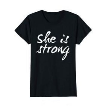 She Is Strong Proverbs 31:25 Women's T-shirt
