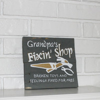 Father's Day Father's Day Gift Grandpa Grandpa's Fix It Shop Handmade Reclaimed Wood Sign