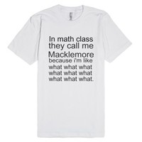 macklemore math-Unisex White T-Shirt