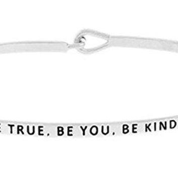 BE TRUE BE YOU BE KIND Inspirational Quote Mantra Phrase Engraved Thin Bangle Hook Bracelet  Positive Message Jewelry Gifts for Women amp Teen Girls