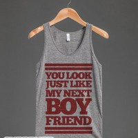 You Look Like My Next Boyfriend (tank)-Unisex Athletic Grey Tank