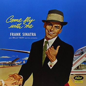 Frank Sinatra : Come Fly With Me LP RE