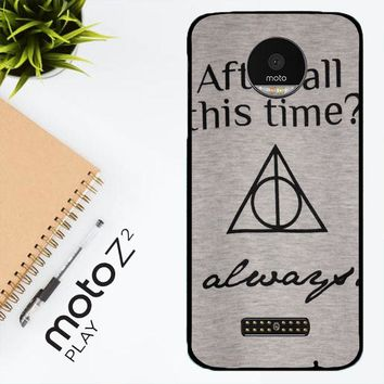 After All This Time Always Quote Harry Potter Motorola Moto Z2 Play Case