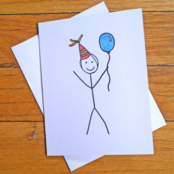 Funny Birthday Card - You're Not Dead - Happy Birthday Stick Figure - Rude Birthday Card - Getting Old