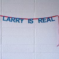 larry is real - word banner, *mini*, super glittery! - one direction, harry & louis, larry, lourry