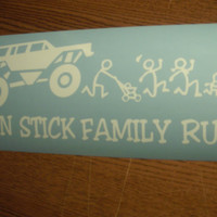 Car, Boat, ATV decal -  Run Stick Family Run - OR Run You Stick People - White Vinyl Decals