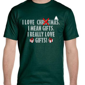 Men's T Shirt I Love Christmas I Mean Gifts Funny Xmas Tshirt