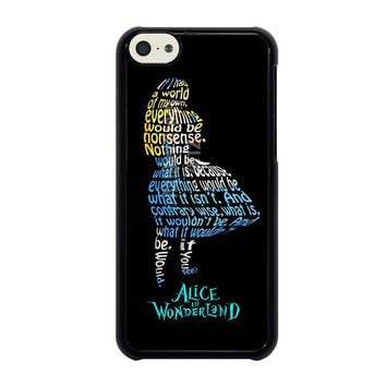 ALICE IN WONDERLAND QUOTE iPhone 5C Case Cover