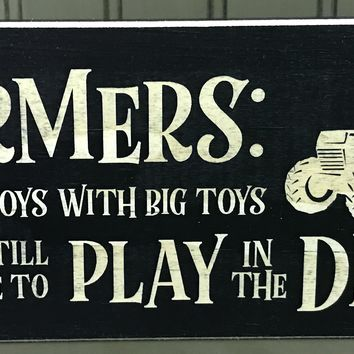 """Farmers"""" Little Boys with Big Toys Wood Sign"""