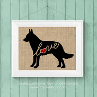Belgian Malinois Love - Burlap or Canvas Printed Wall Art Silhouette for Dog Lovers. A Shabby Chic, Cottage Style Wall Hanging