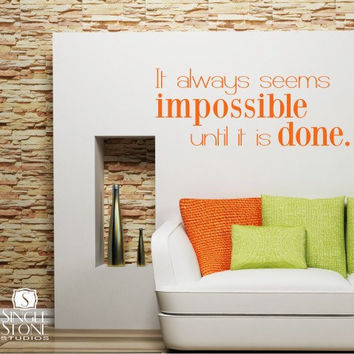 Wall Decals Impossible Until It's Done by singlestonestudios