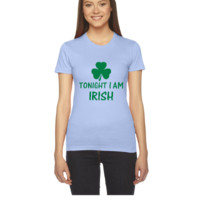 tonight i am irish - Women's Tee