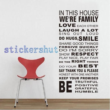 in this house wall decal Family Rules vinyl wall decal  in this house we are family love each other