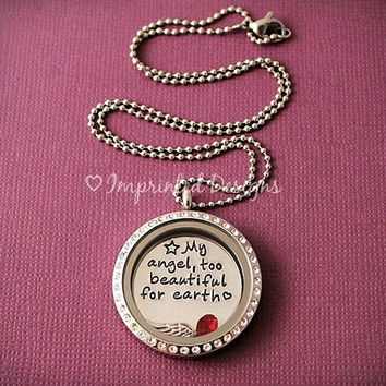 Floating Locket - Charm Locket - Remembrance Jewelry - My Angel Too Beautiful For Earth