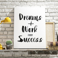 Dreams Work Success Quote Word Art Watercolor Workspace Office Decor Inspirational Motivational Poster Wall Art Printable Art Life Quote