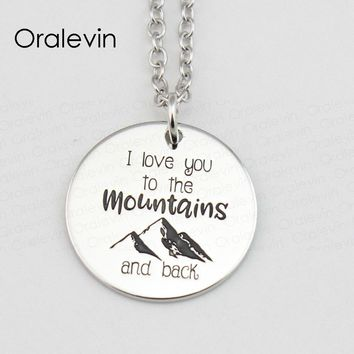 I LOVE YOU TO THE MOUNTAINS AND BACK Pendant Charms Necklace Gift Jewelry 10Pcs/Lot #LN426