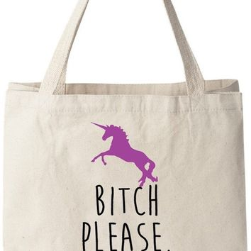 "Bitch Please, I Ride A Unicorn - Natural Cotton Canvas Tote Bag 12 Oz (11""X14""X5"") Reusable Ideal for Groceries, Shopping, School and Office Use"